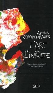 L'art de l'insulte - Arthur Schopenhauer  