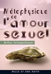Arthur Schopenhauer - Métaphysique de l'amour sexuel.