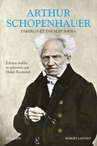 Arthur Schopenhauer - Parerga et Paralipomena.