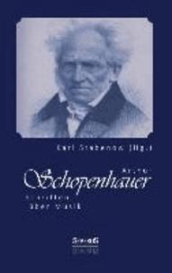 Arthur Schopenhauer: Schriften über Musik.