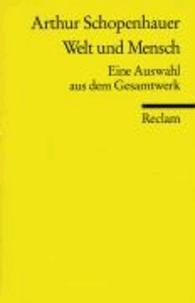 Arthur Schopenhauer - Welt und Mensch.