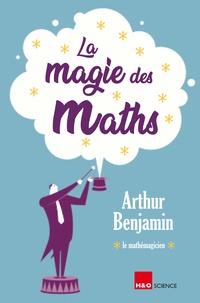 Arthur T. Benjamin - La magie des maths.
