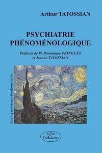 Arthur Tatossian - Psychiatrie phénoménologique.