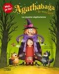 Arthur Ténor et Valérie Michaut - Agathabaga la sorcière ! Tome 2 : La cousine végétarienne.