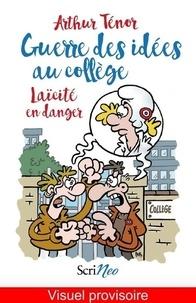 Guerre des idées au collège - Laïcité en danger.pdf