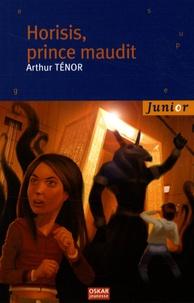 Arthur Ténor - Horisis, prince maudit.
