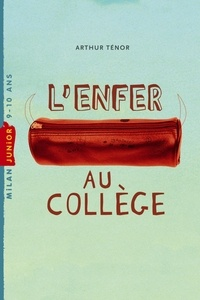 Arthur Ténor - L'enfer au collège.