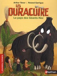 Arthur Ténor - Les Duracuire  : Le pays des Géants-Nez.