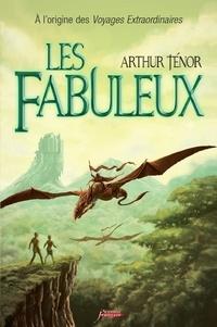 Arthur Ténor - Les fabuleux.