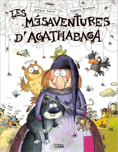 Arthur Ténor et Valérie Michaut - Les mésaventures d'Agathabaga.