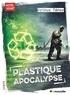 Arthur Ténor - Plastique apocalypse.