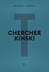 Arthur Terrier - Chercher kinski.