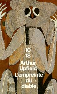 Arthur Upfield - L'empreinte du diable.
