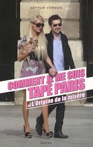 Feriasdhiver.fr Comment je me suis tapé Paris ou L'Origine de la misère Image
