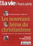 Article de PRESSE - La Vie Hors série : De Thérèse de Lisieux à l'abbé Pierre - L'essentiel de leur vie - Leur sagesse pour aujourd'hui.