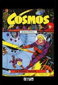 Artima - Cosmos Tome 1 : Le monde ignoré - Numéros 1 à 11.