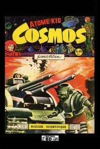 Artima - Cosmos Tome 5 : Numéros 42 à 51.