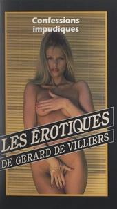 Artino Nano et Gérard de Villiers - Confessions impudiques.