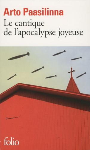Arto Paasilinna - Le cantique de l'apocalypse joyeuse.