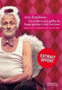 Arto Paasilinna - Les mille et une gaffes de l'ange gardien Ariel Auvinen - Extrait offert.