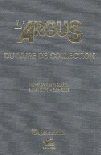 Artprice - L'Argus du livre de collection 2003 - Ventes publiques juillet 2001 - juin 2002.