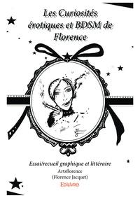 Artsflorence - Les curiosités érotiques et bdsm de Florence - Essai/recueil graphique et littéraire.