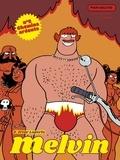 Artur Laperla - Melvin Tome 2 : Chemins ardents.