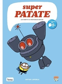 Artur Laperla - Super patate Tome 5 : .