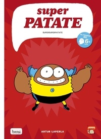 Artur Laperla - Super patate Tome 6 : .