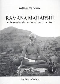 Artur Osborne - Ramana Maharshi et le sentier de la connaissance de soi.