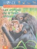 Arturo Arzuffi - Les animaux de la forêt africaine.