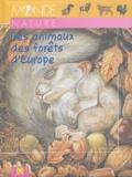 Arturo Arzuffi - Les animaux des forêts d'Europe.
