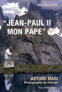 "Arturo Mari - ""Jean-paul II, mon pape""."