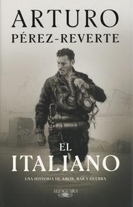 Arturo Pérez-Reverte - El italiano.