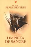 Arturo Pérez-Reverte - Las aventuras del capitan Alatriste - Tome 2, Limpieza de sangre.