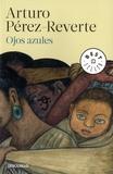 Arturo Pérez-Reverte - Ojos azules.