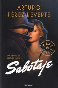 Arturo Pérez-Reverte - Sabotaje.