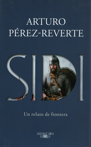Arturo Pérez-Reverte - Sidi.