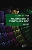 Arun Datta - Process Engineering and Design Using Visual Basic.