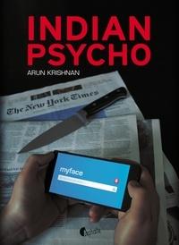 Arun Krishnan - Indian psycho.