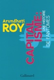 Arundhati Roy - Capitalisme:une histoire de fantômes.