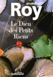 Arundhati Roy - Le Dieu des Petits Riens.