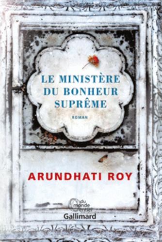 Arundhati Roy - Le Ministère du Bonheur Suprême.