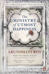 Arundhati Roy - The Ministry of Utmost Happiness.