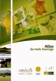Arvalis - Institut du végétal - Atlas du maïs fourrage.