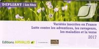 Dépliant lin fibre- Variétés inscrites en France, lutte contre les adventices, les ravageurs, les maladies et la verse -  Arvalis - Institut du végétal | Showmesound.org