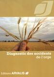 Arvalis - Institut du végétal - Diagnostic des accidents de l'orge.