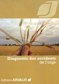 Diagnostic des accidents de l'orge -  Arvalis - Institut du végétal | Showmesound.org