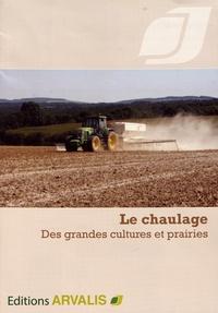 Arvalis - Institut du végétal - Le chaulage des grandes cultures et prairies.