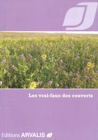 Arvalis - Institut du végétal - Les vrai-faux des couverts.